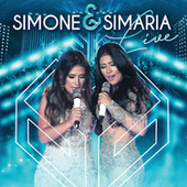 Simone & Simaria (Ao Vivo) von Simone & Simaria