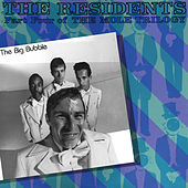 Big Bubble by The Residents