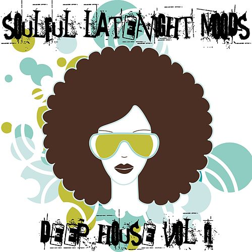 Soulful Latenight Moods, Deep House Vol.2 by Various Artists