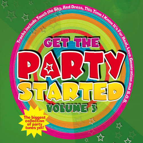 Get The Party Started (Vol. 3) by Juice Music