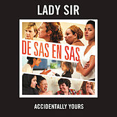 Accidentally Yours de Lady Sir