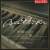 Beethoven Piano Sonatas, Vol. 6 -  Moonlight by Martin Roscoe