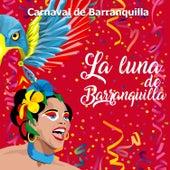 Carnaval de Barranquilla: La Luna de Barranquilla de Various Artists