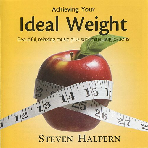 Achieving Your Ideal Weight by Various Artists