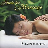 Music for Massage von Steven Halpern