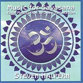 Music for Savasana von Various Artists
