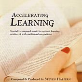 Accelerating Learning-Beautiful Music Plus Subliminal Suggestions von Steven Halpern