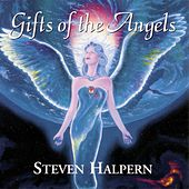 Gifts of the Angels von Steven Halpern