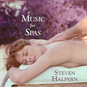 Music for Spas von Steven Halpern