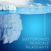 Sottofondo Musicale Rilassante de Various Artists
