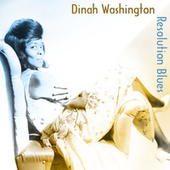 Resolution Blues von Dinah Washington
