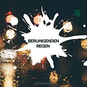 Beruhigenden Regen - Entspannende Musik de Various Artists