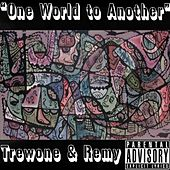 One World To Another de Trewone