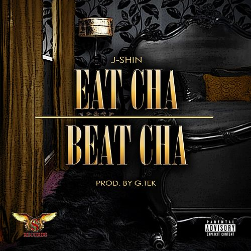 Eat Cha Beat Cha by J-SHIN