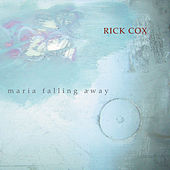Cox: Maria Falling Away by Various Artists