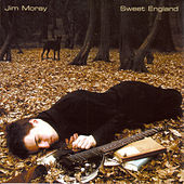 Sweet England by Jim Moray
