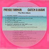 Catch a Wave by Pierce Turner