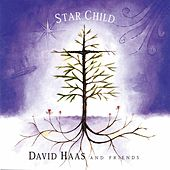 Star Child by David Haas