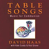 Table Songs: Music for Communion by Various Artists