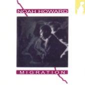 Migration by Noah Howard