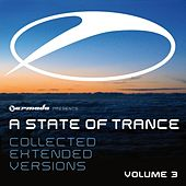 Armada Presents: A State Of Trance Collected Extended Versions, Vol. 3 by Various Artists