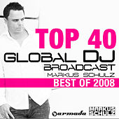 Global DJ Broadcast Top 40 - Best Of 2008 by Various Artists