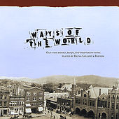 Ways of the World by Rayna Gellert