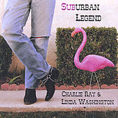 Suburban Legend by Charlie Ray