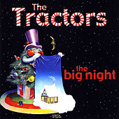 The Big Night by The Tractors