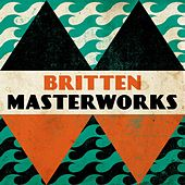 Britten - Masterwork by Various Artists