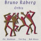 Orbis by Bruno Raberg