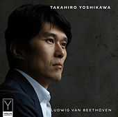 Beethoven: Piano Sonatas von Takahiro Yoshikawa