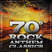 70's Rock Anthems Classics de Various Artists