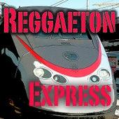 Reggaeton Express by Various Artists