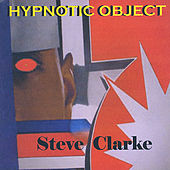 Hypnotic Object by Steve Clarke
