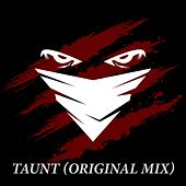 Taunt by Bandit