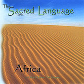 The Sacred Language~Africa by Reid Defever