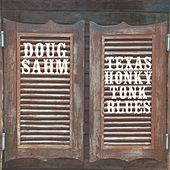 Texas Honky-Tonk Blues by Doug Sahm