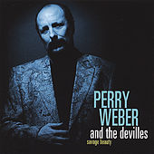 Savage Beauty by Perry Weber and the Devilles