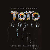 25th Anniversary - Live In Amsterdam by Toto