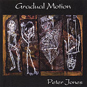 Gradual Motion von Peter Jones