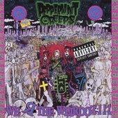 We R the Weirdoz! by Peppermint Creeps