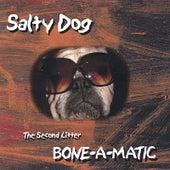 Bone-A-Matic by Salty Dog