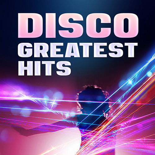 Disco - Greatest Hits by Various Artists