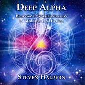 Deep Alpha: Brainwave Synchronization for Meditation and Healing von Various Artists