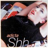 Shh de Adicta