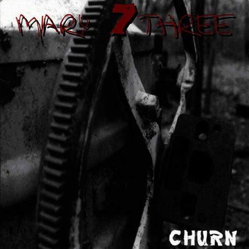 Churn by Seven Mary Three