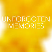 Unforgotten Memories by Various Artists