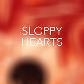 Sloppy Hearts di Various Artists