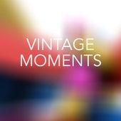 Vintage Moments de Various Artists